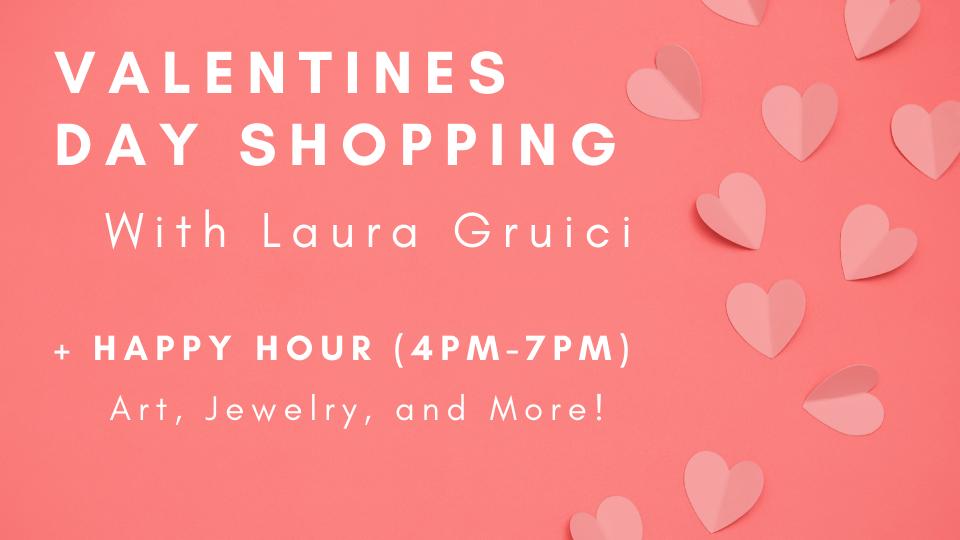 Monday February 8th 2021 Valentines Day Shopping at Kimmyz on Greenway